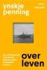 <b>Ynskje  Penning</b>,Overleven