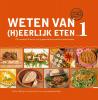 <b>Rineke  Dijkinga</b>,Weten van (h)eerlijk eten