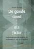 <b>Wouter  Schrover</b>,De goede dood als fictie
