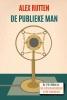 Alex  Rutten,De publieke man