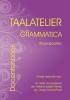 H.W. Bakker Renes,Taalatelier Woordsoorten basiscursus grammatica Docentenboek