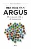 <b>Huub  Dijstelbloem</b>,Het huis van Argus - De wakende blik in de democratie
