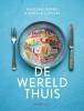 <b>Ronald Giphart, Mascha Lammes</b>,De wereld thuis