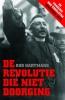 Rob  Hartmans ,De revolutie die niet doorging