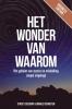 Ronald  Schouten, Stacey  Seedorf,Het Wonder van Waarom Business Edition