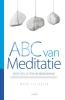 <b>Mark  Teijgeler</b>,ABC van meditatie