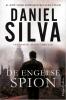 <b>Daniel  Silva</b>,De Engelse spion