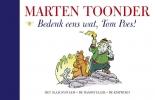 <b>Marten  Toonder</b>,Bedenk eens wat, Tom Poes