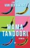 Ernest van der Kwast ,Mama Tandoori