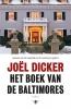 Joël  Dicker ,Het boek van de Baltimores