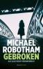 Michael  Robotham ,Gebroken