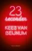 Kees van Beijnum ,23 seconden