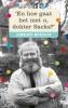 <b>Lawrence  Weschler</b>,`En hoe gaat het met u, dokter Sacks?`
