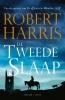 <b>Robert  Harris</b>,De tweede slaap