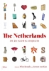 ,<b>The Netherlands in 26 iconic objects</b>