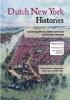 Jennifer  Tosch Dienke  Hondius  Nancy  Jouwe  Dineke  Stam,Dutch New York histories