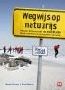 <b>Huub  Snoep, Fred  Geers</b>,Wegwijs op natuurijs