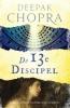 Deepak  Chopra,De 13e discipel