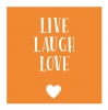 ,Live laugh love