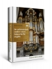 Gert  Eijkelboom ,De aristocraat onder onze historische orgels