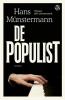 <b>Hans  Münstermann</b>,De populist