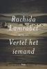 Rachida  Lamrabet ,Vertel het iemand
