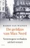 <b>Harry van Wijnen</b>,De geldjas van Max Nord