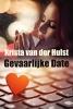 <b>Krista van der Hulst</b>,Gevaarlijke date