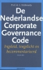<b>Hans  Strikwerda</b>,De Nederlandse Corporate Governance Code