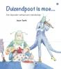 Joyce  Turek ,Duizendpoot is moe...