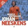 <b>Jaap  Visser</b>,Johan Neeskens - Wereldvoetballer [LUXE EDITIE]
