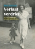 <b>Mieke  Ankersmid</b>,Verlaat verdriet