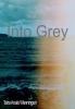 Taïra Anaïs  Wanningen ,Into Grey
