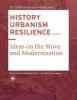 Carola  Hein ,HISTORY URBANISM RESILIENCE VOLUME 01 Volume 1