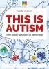Colette de Bruin ,This is autism