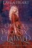 Layla Heart ,Omega Phoenix: Claimed