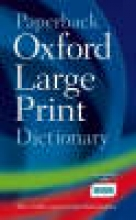 Oxford Paperback Oxford Large Print Dictionary