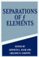 Kenneth L. Nash,   Gregory R. Choppin Separations of f Elements