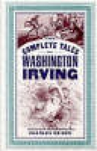 Irving, Washington The Complete Tales of Washington Irving