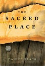 Black, Daniel The Sacred Place