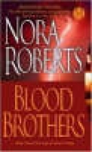 Roberts, Nora Blood Brothers