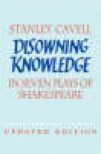 Cavell, Stanley Disowning Knowledge