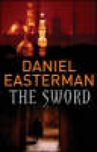 Easterman, Daniel The Sword