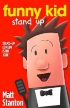 Stanton, Matt Funny Kid Stand Up