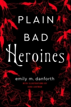 Emily Danforth , Plain Bad Heroines