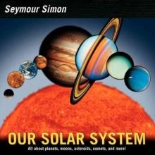 Simon, Seymour Our Solar System