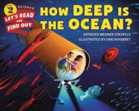 Zoehfeld, Kathleen Weidner How Deep Is the Ocean?