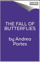 Andrea,Portes Fall of Butterflies