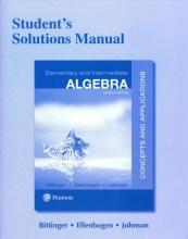 Marvin L. Bittinger,   David J. Ellenbogen,   Barbara L. Johnson Student`s Solutions Manual for Elementary and Intermediate Algebra