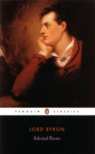 Byron, Lord George Gordon Lord Byron Selected Poems